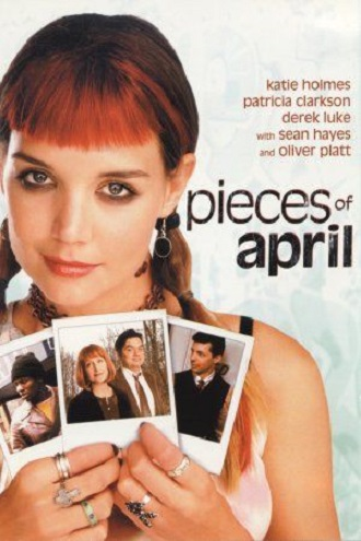 Pieces of April 2